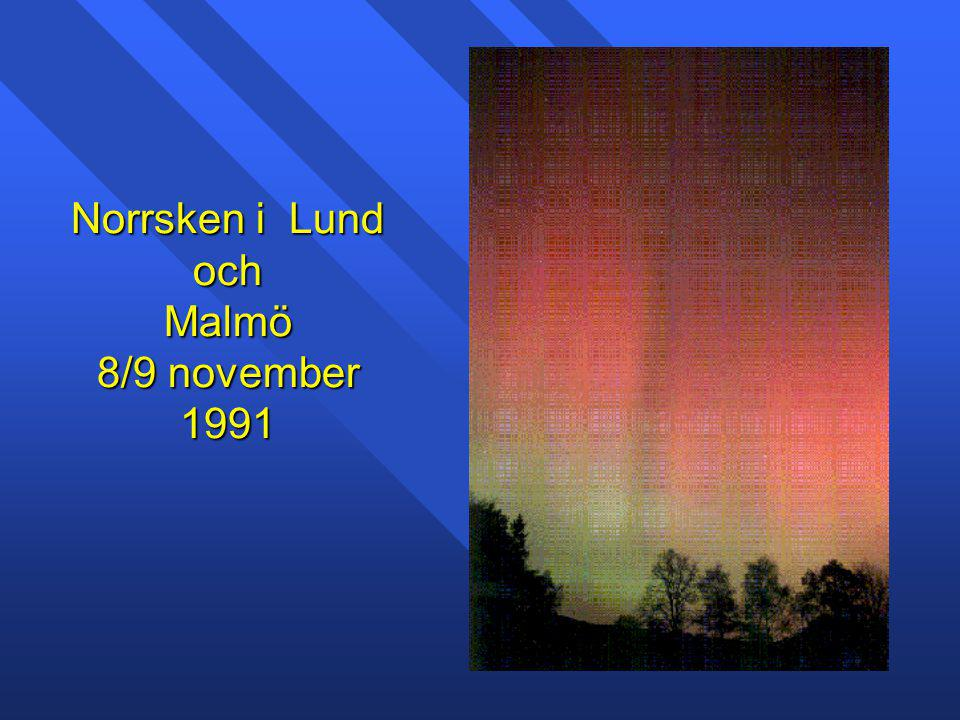 Norrsken i Lund och Malmö 8/9 november 1991