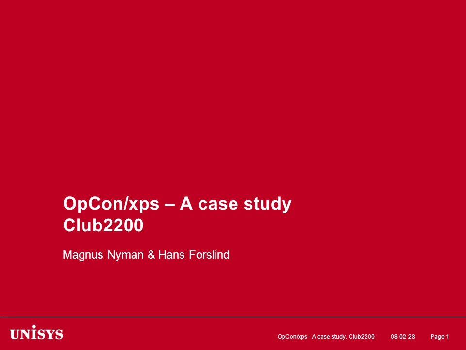 08-02-28OpCon/xps - A case study. Club2200Page 32 Beroenden