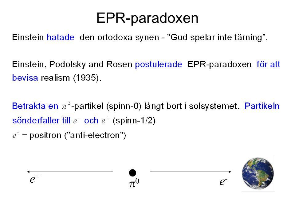 EPR-paradoxen e-e- e+e+ 