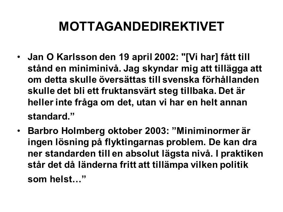 MOTTAGANDEDIREKTIVET Jan O Karlsson den 19 april 2002:
