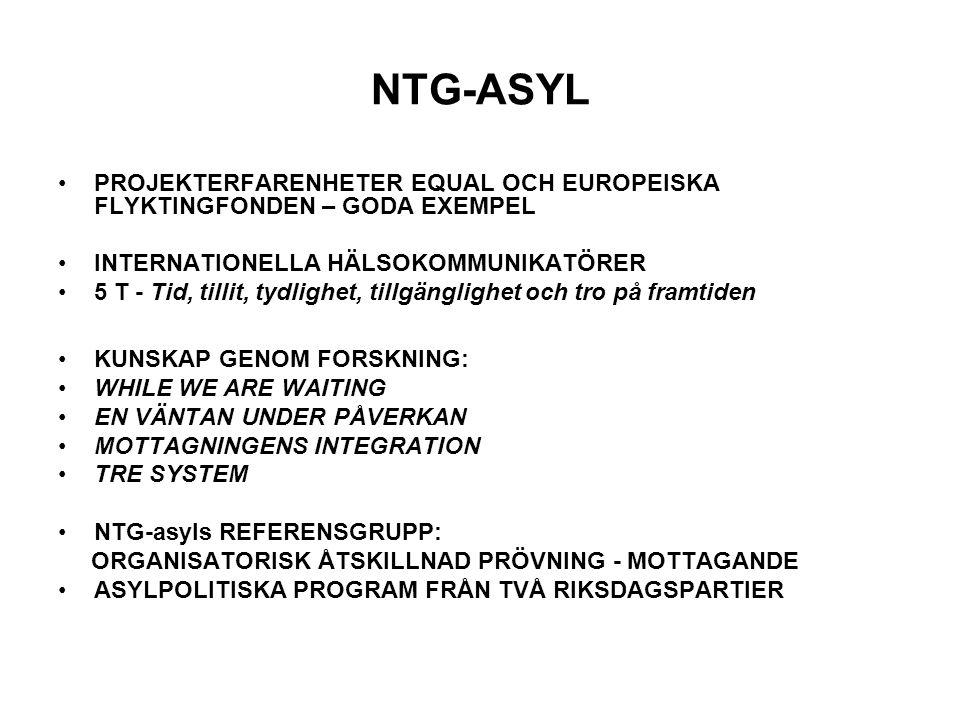 NTG-ASYL PROJEKTERFARENHETER EQUAL OCH EUROPEISKA FLYKTINGFONDEN – GODA EXEMPEL INTERNATIONELLA HÄLSOKOMMUNIKATÖRER 5 T - Tid, tillit, tydlighet, till