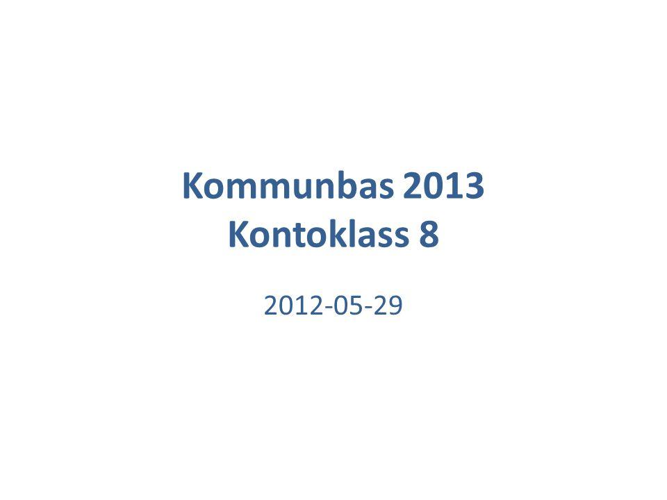 Kommunbas 2013 Kontoklass 8 2012-05-29