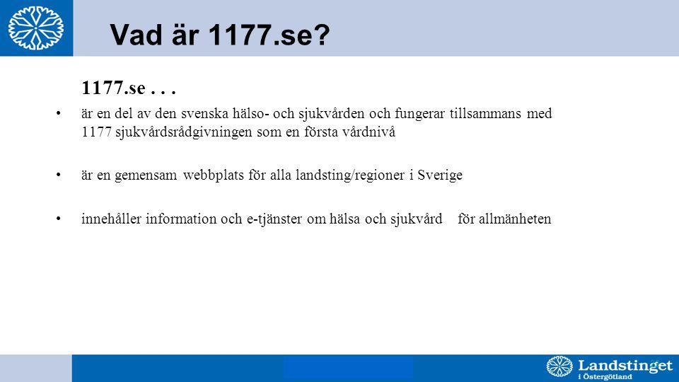 BjH 8 mars 2011 22 Vad är 1177.se. 1177.se...