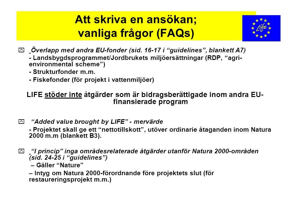 """Att skriva en ansökan; vanliga frågor (FAQs) y Överlapp med andra EU-fonder (sid. 16-17 i """"guidelines"""", blankett A7) - Landsbygdsprogrammet/Jordbruket"""
