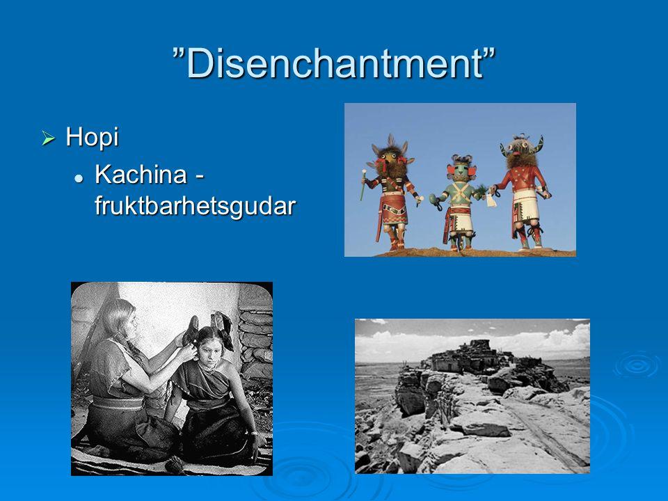 """Disenchantment""  Hopi Kachina - fruktbarhetsgudar Kachina - fruktbarhetsgudar"