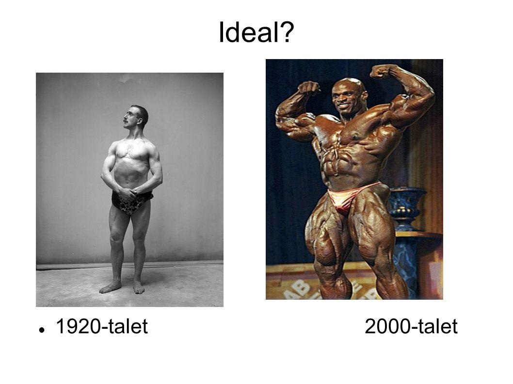 Ideal? 1920-talet2000-talet