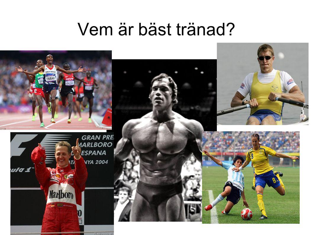 Vem är bäst tränad?