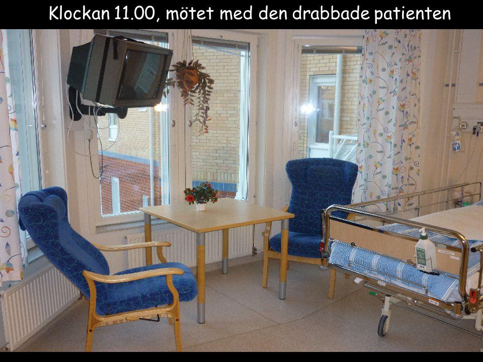 Birgitta Andersson 2011-01-26 Klockan 11.00, mötet med den drabbade patienten