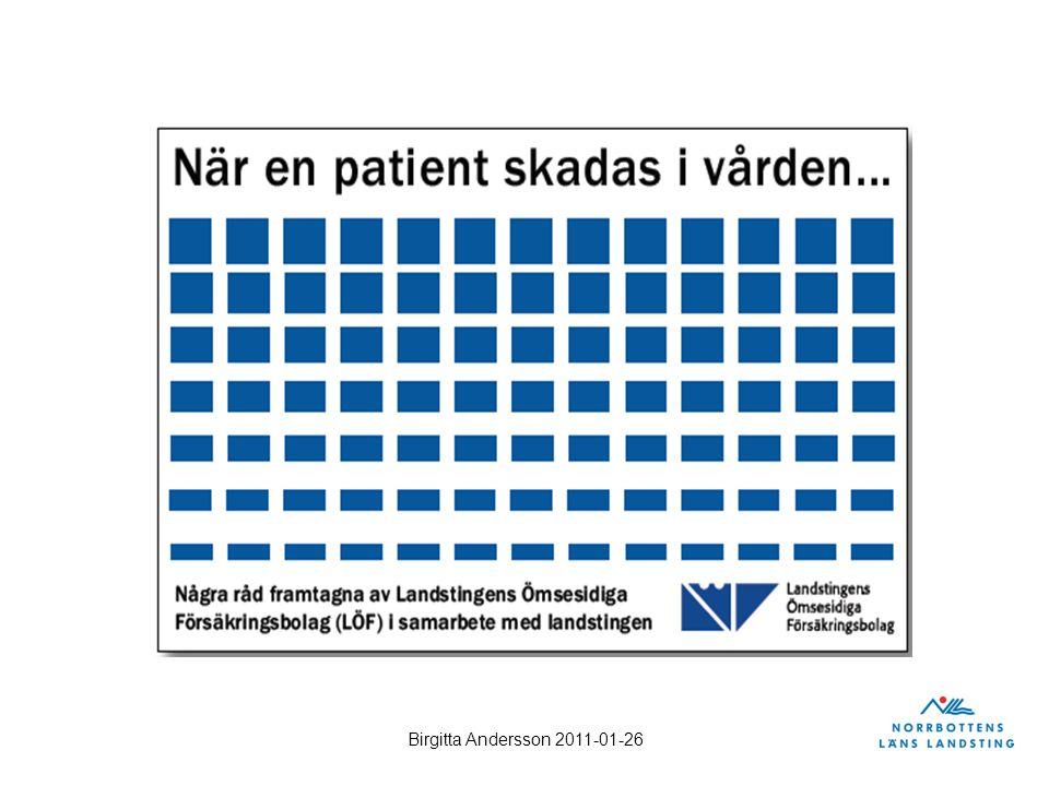 Birgitta Andersson 2011-01-26 mål!Vad vill vi åstadkomma.