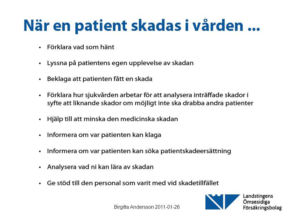Birgitta Andersson 2011-01-26 Mål: All läkemedelshantering ske 100 % korrekt.