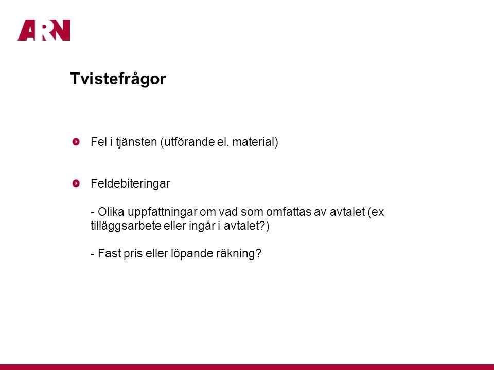 Tvistefrågor Fel i tjänsten (utförande el.