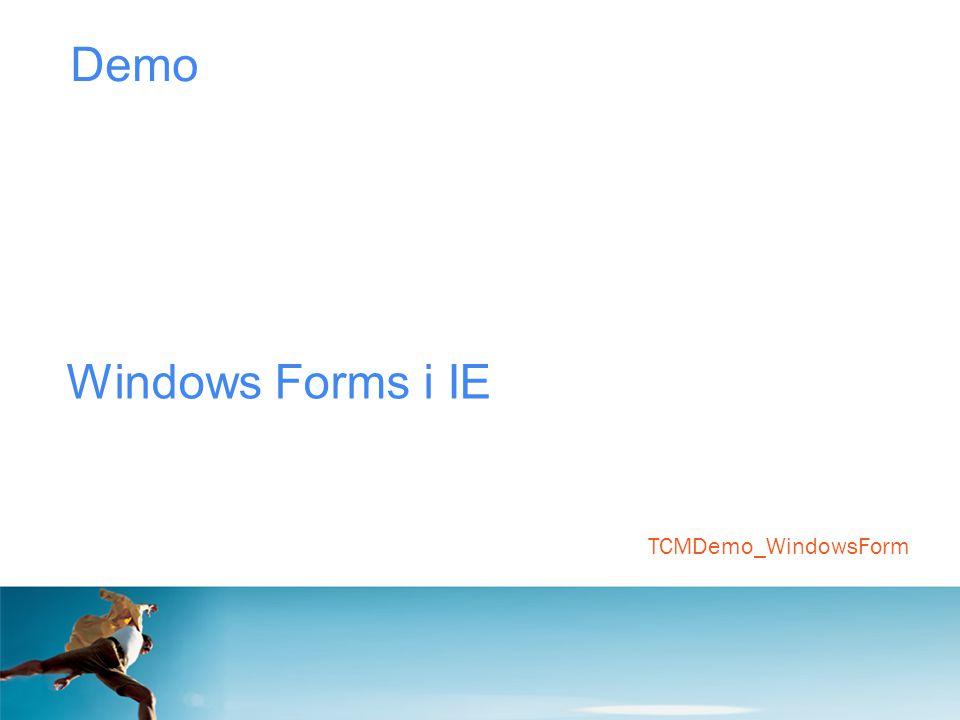 Demo Windows Forms i IE TCMDemo_WindowsForm
