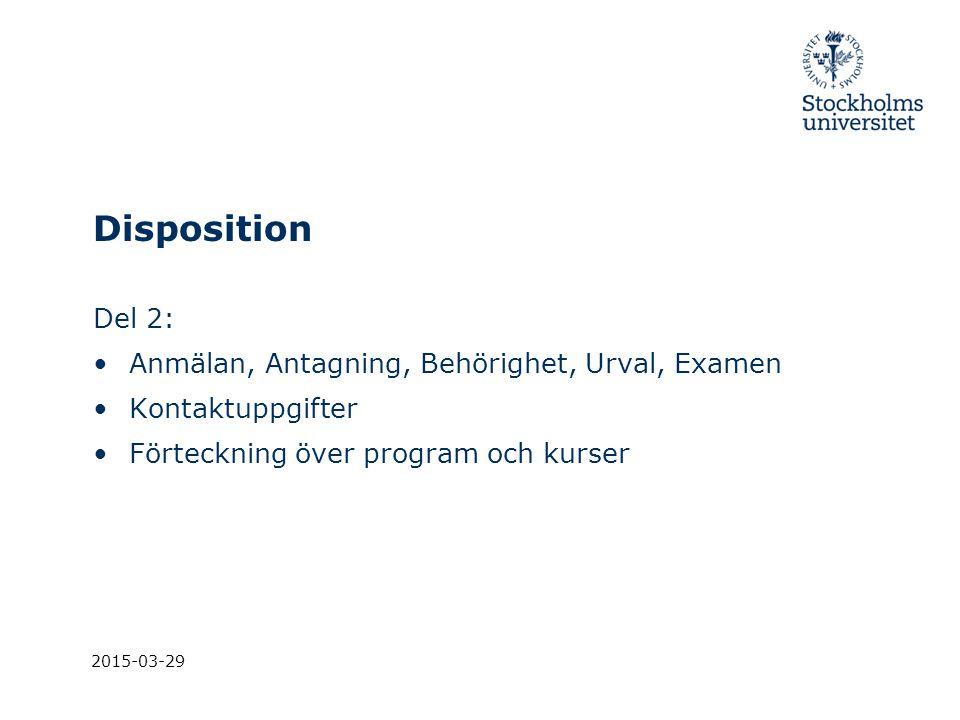 2015-03-29 Antagningen Val inom program - Kurstillfällen som markeras med Ges enbart inom program/NyA ska inte publiceras, dvs.
