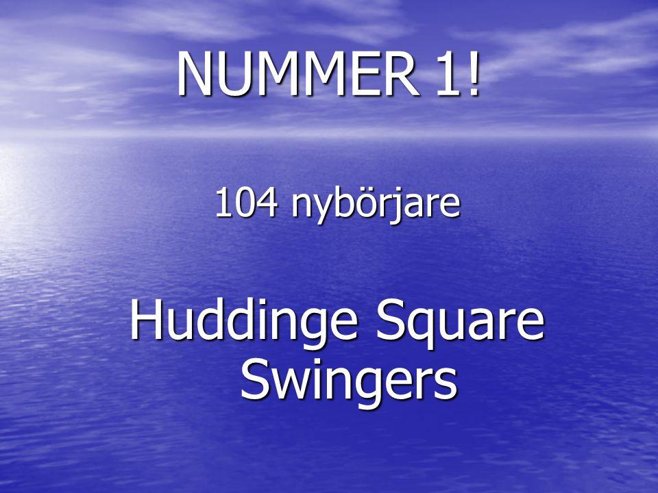 NUMMER 1! 104 nybörjare Huddinge Square Swingers
