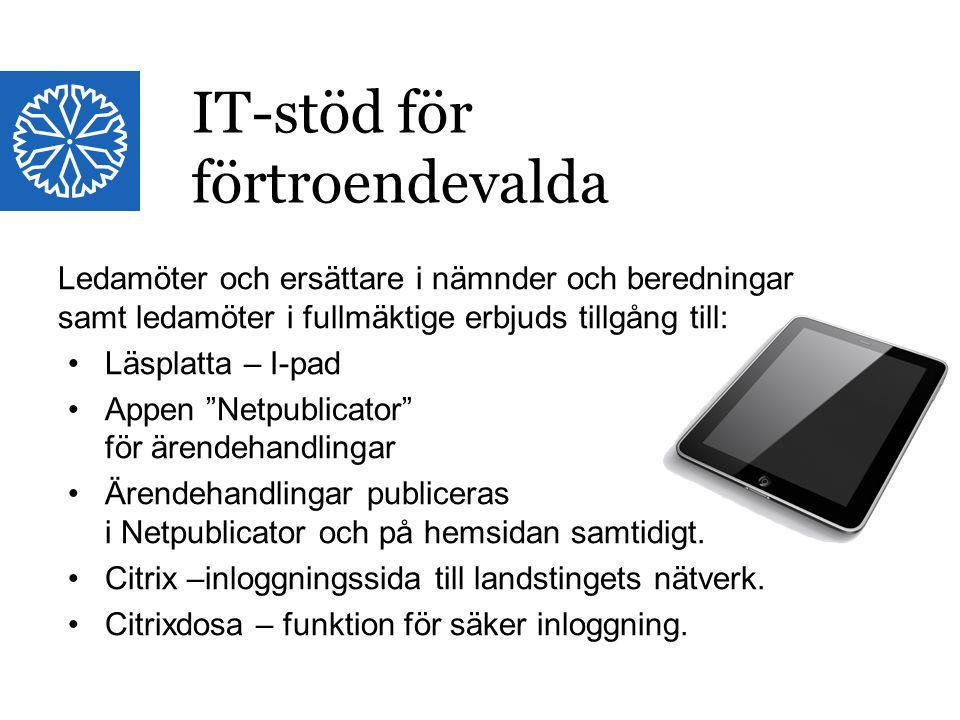 Landstinget i Östergötland Ledamöter och ersättare i nämnder och beredningar samt ledamöter i fullmäktige erbjuds tillgång till: Läsplatta – I-pad App