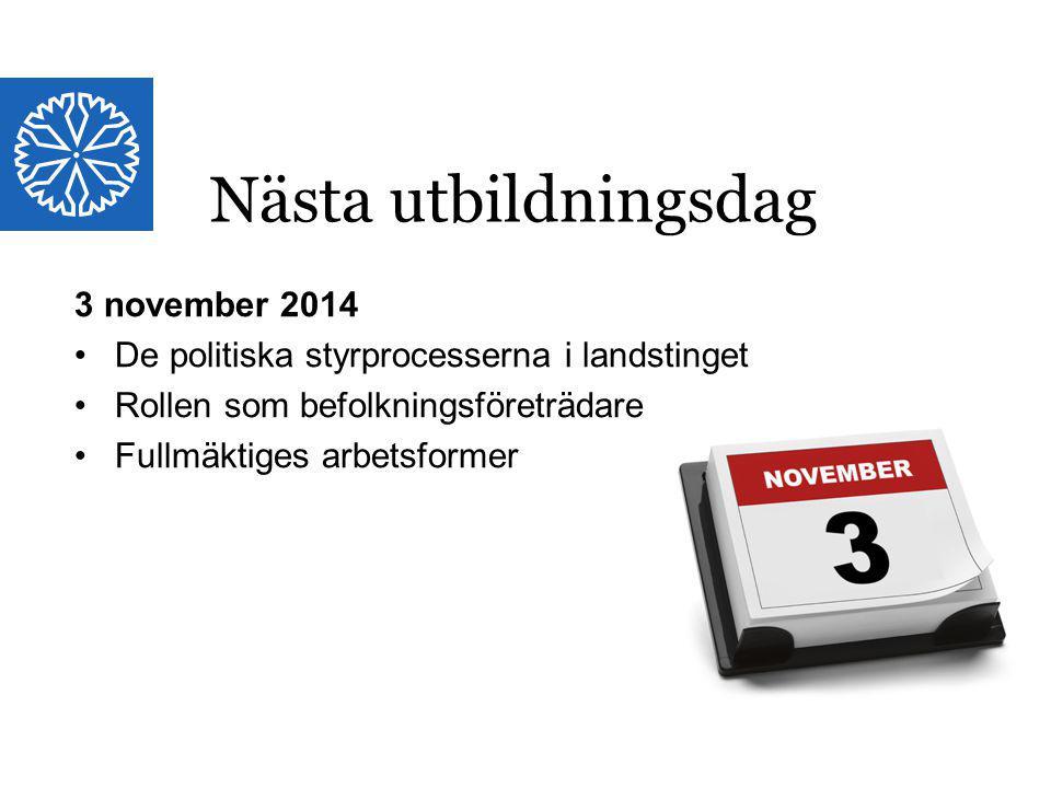 Landstinget i Östergötland 3 november 2014 De politiska styrprocesserna i landstinget Rollen som befolkningsföreträdare Fullmäktiges arbetsformer Näst