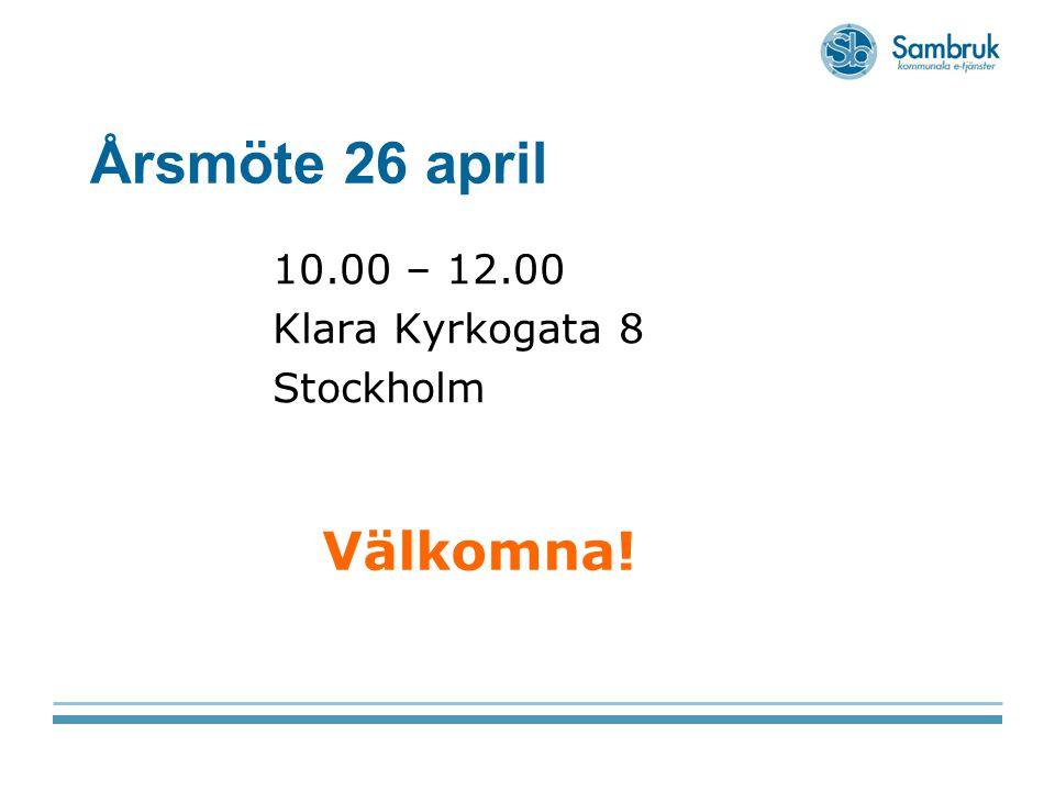 Årsmöte 26 april 10.00 – 12.00 Klara Kyrkogata 8 Stockholm Välkomna!