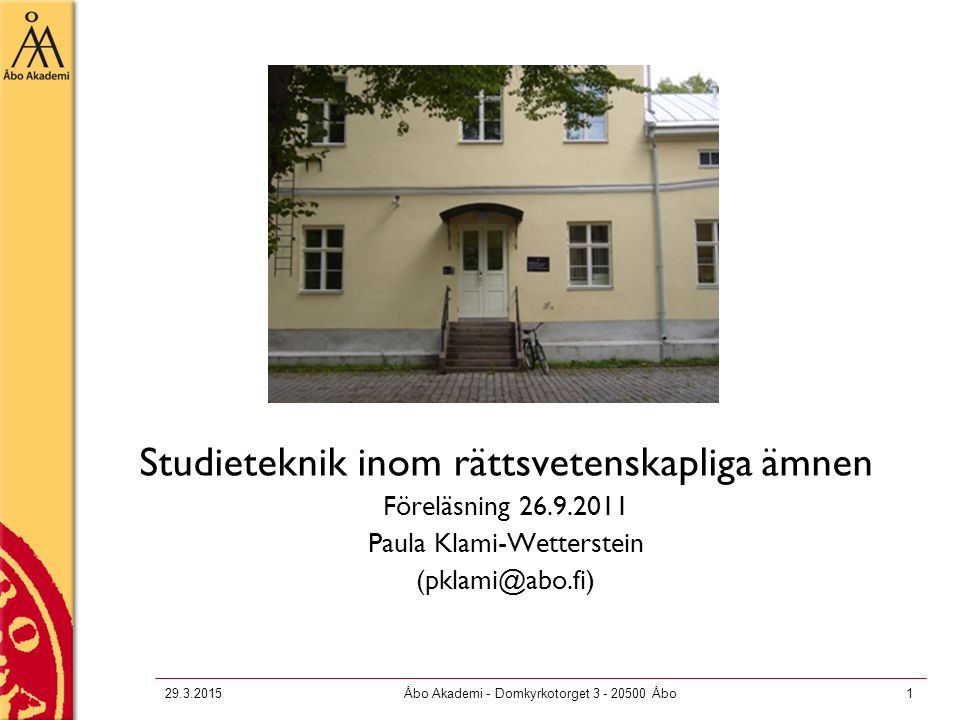 29.3.2015Åbo Akademi - Domkyrkotorget 3 - 20500 Åbo2 1.