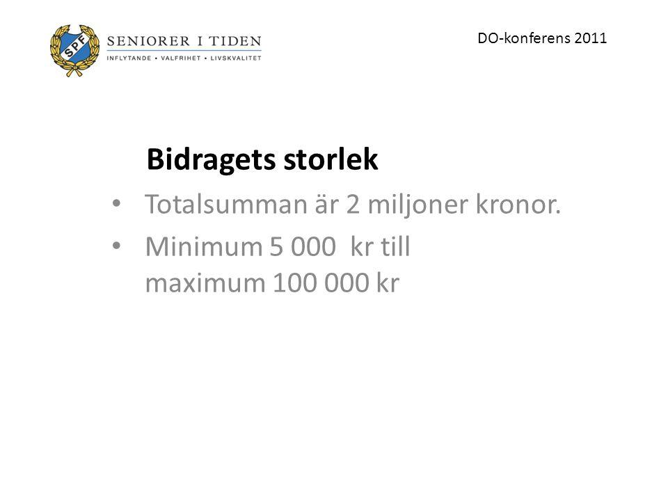 Totalsumman är 2 miljoner kronor.
