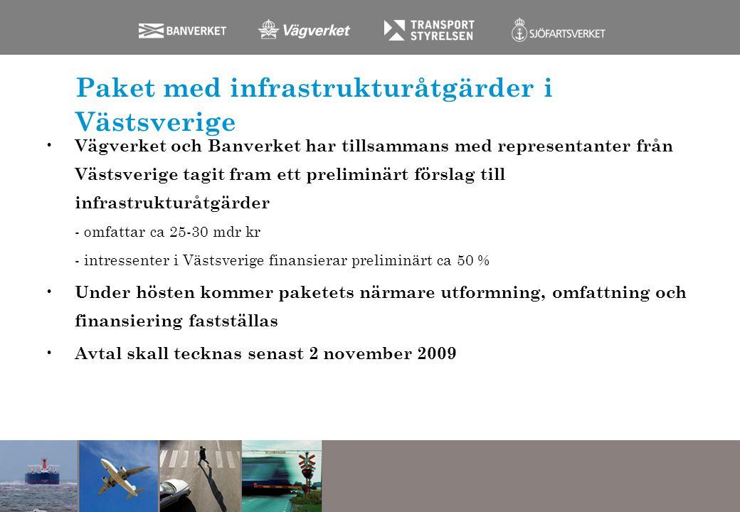 Paket med infrastrukturåtgärder i Västsverige Vägverket och Banverket har tillsammans med representanter från Västsverige tagit fram ett preliminärt f