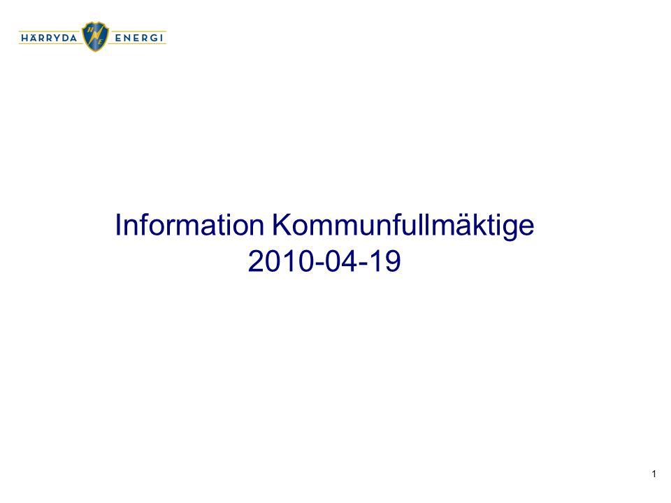 1 Information Kommunfullmäktige 2010-04-19