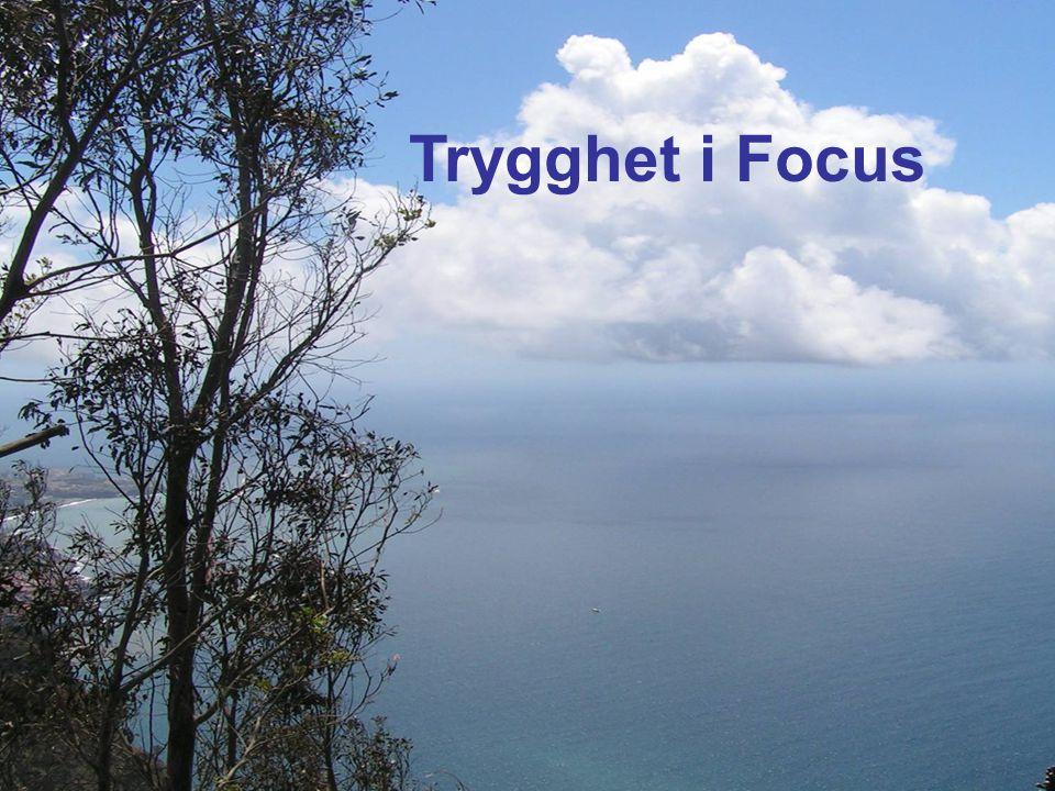 Trygghet i Focus
