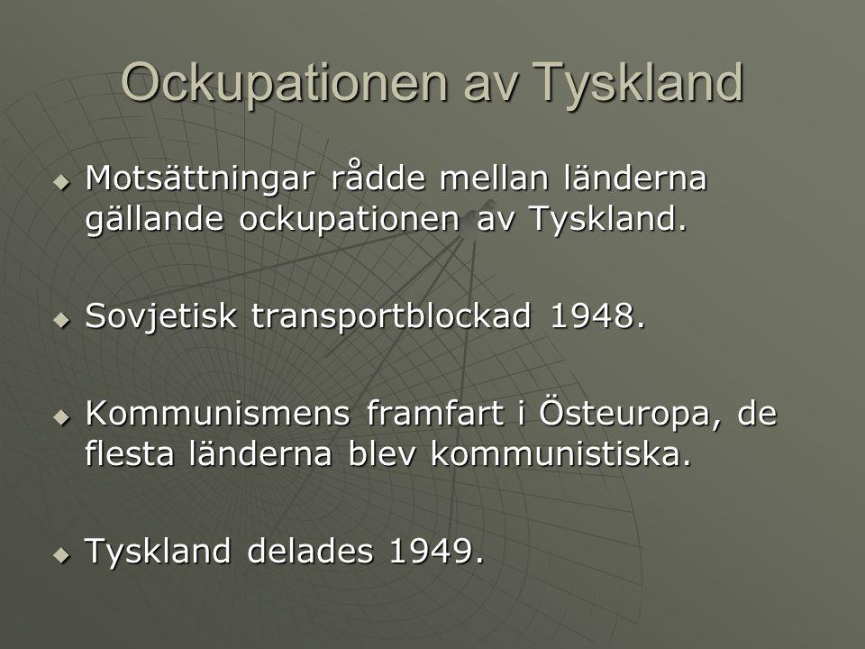 Ockupationen av Tyskland  Motsättningar rådde mellan länderna gällande ockupationen av Tyskland.