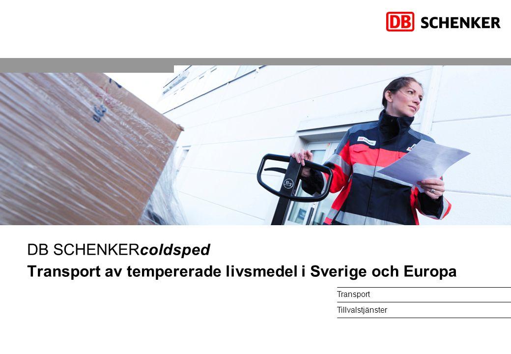 Transport Tillvalstjänster DB SCHENKERcoldsped Transport av tempererade livsmedel i Sverige och Europa