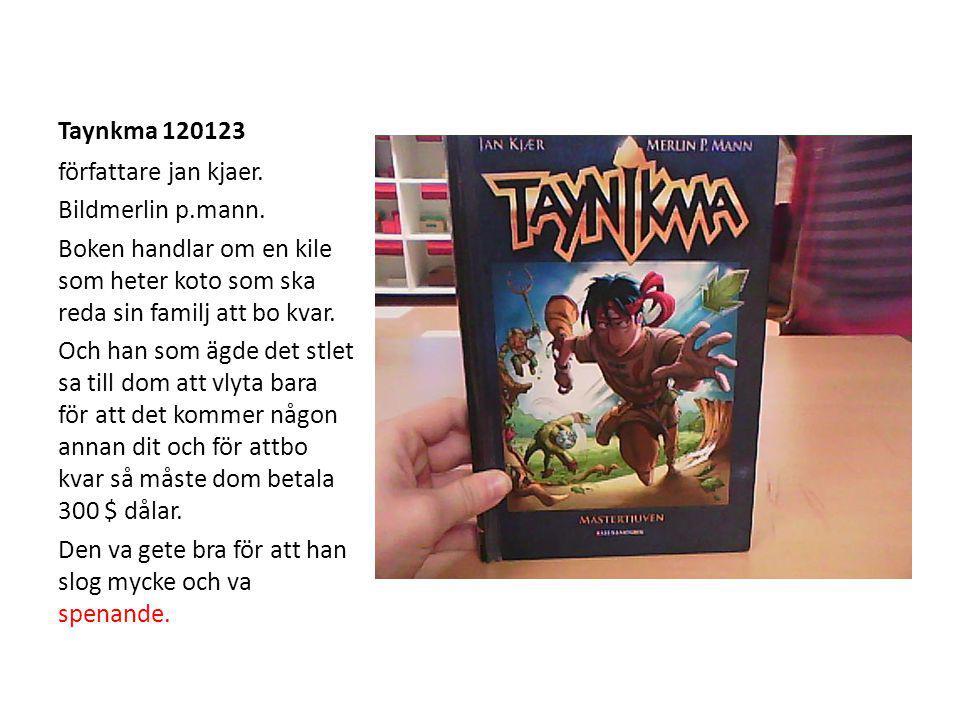 Taynkma 120123 författare jan kjaer. Bildmerlin p.mann.