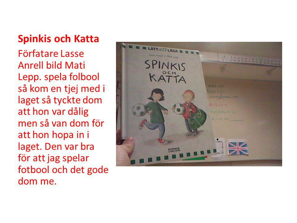 Spinkis och Katta Förfatare Lasse Anrell bild Mati Lepp.
