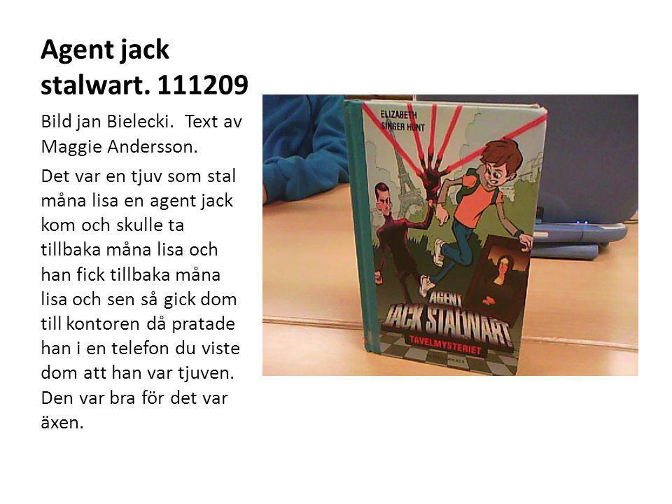 Agent jack stalwart. 111209 Bild jan Bielecki. Text av Maggie Andersson.