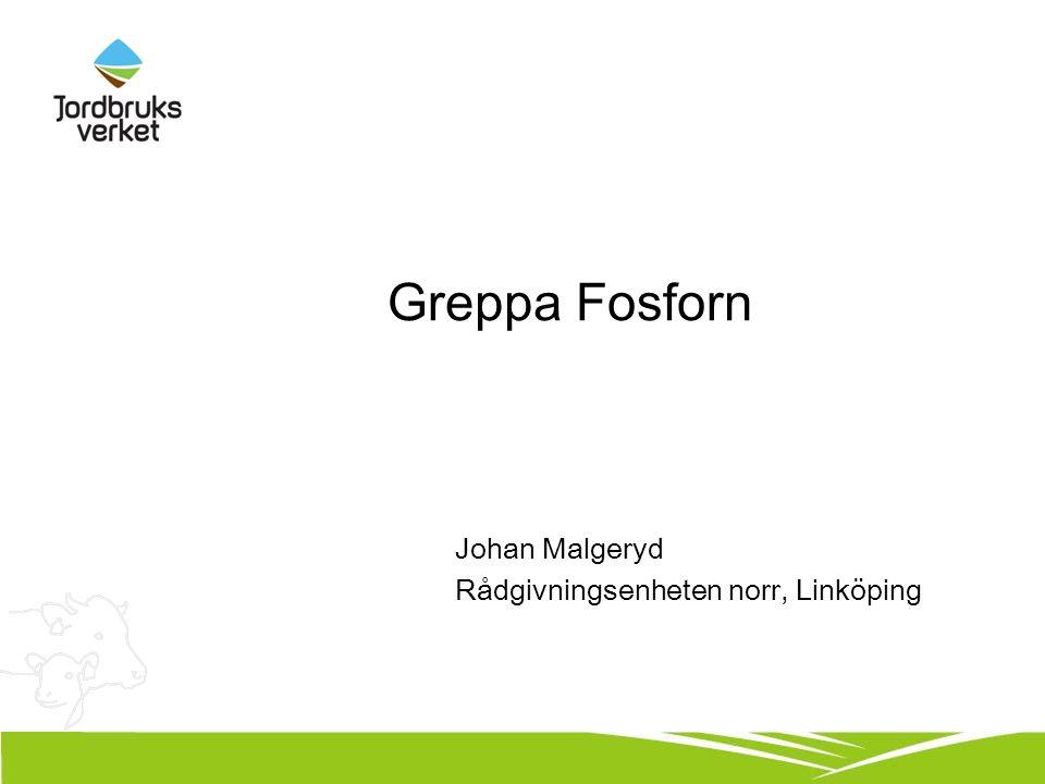 Greppa Fosforn Johan Malgeryd Rådgivningsenheten norr, Linköping
