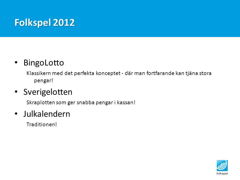 Folkspel 2012 BingoLotto Klassikern med det perfekta konceptet - där man fortfarande kan tjäna stora pengar! Sverigelotten Skraplotten som ger snabba