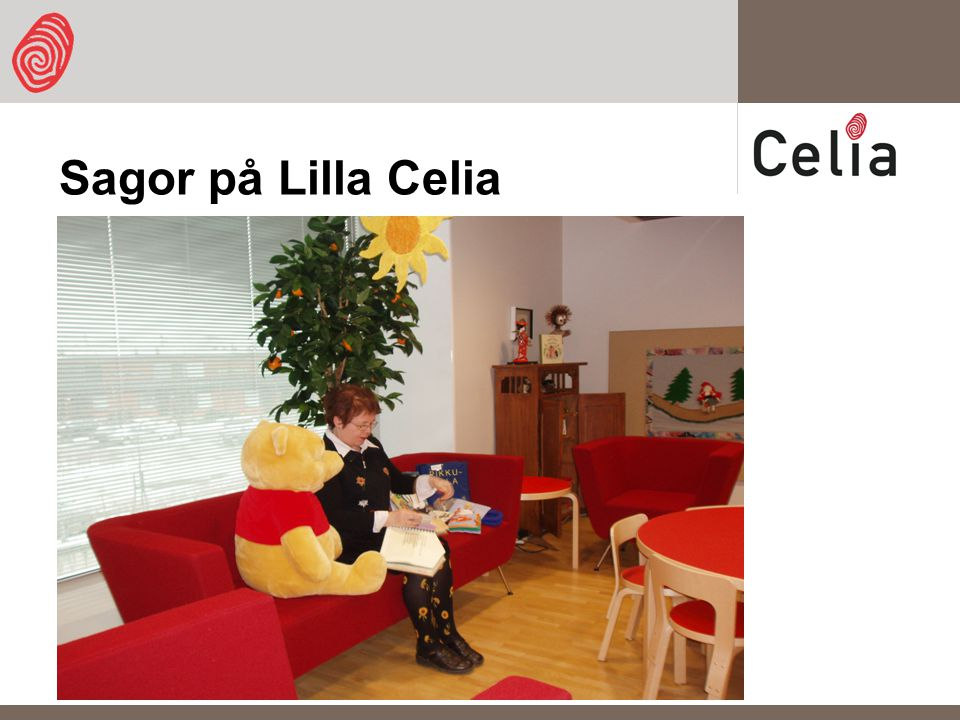 Sagor på Lilla Celia