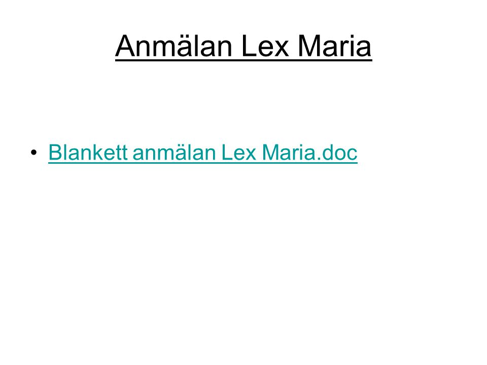 Anmälan Lex Maria Blankett anmälan Lex Maria.doc