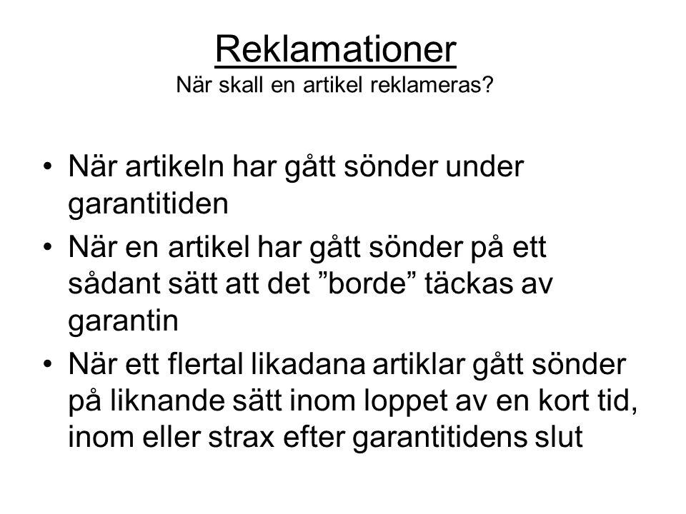 Reklamationer När skall en artikel reklameras.