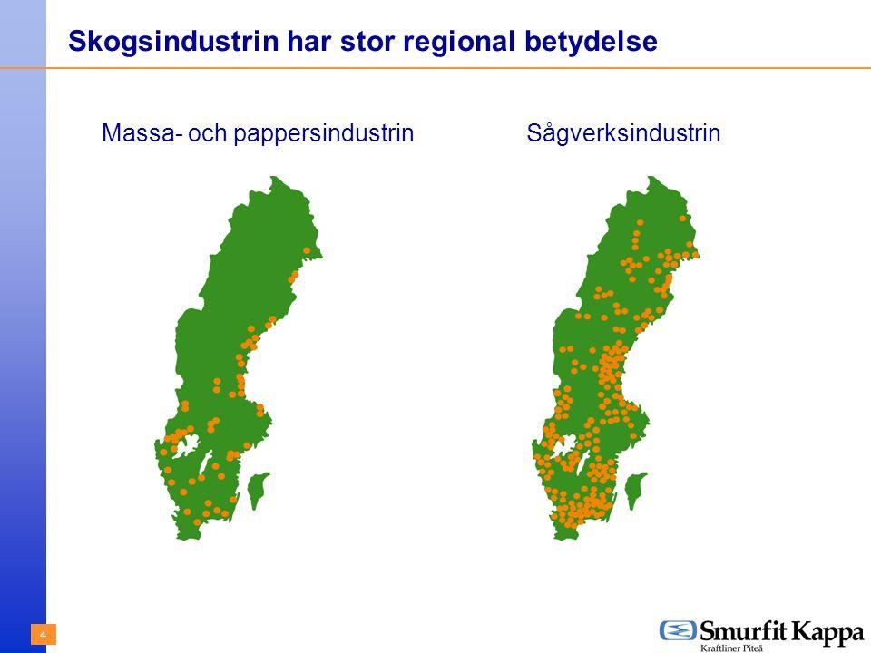 4 Skogsindustrin har stor regional betydelse Massa- och pappersindustrinSågverksindustrin