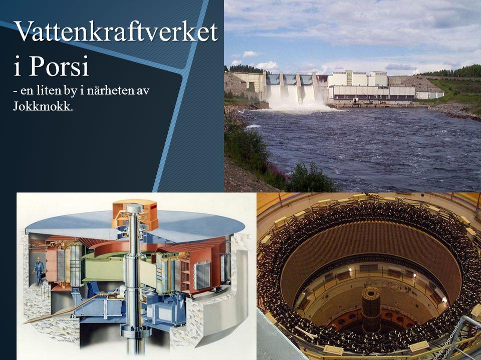 - en liten by i närheten av Jokkmokk. Vattenkraftverket i Porsi