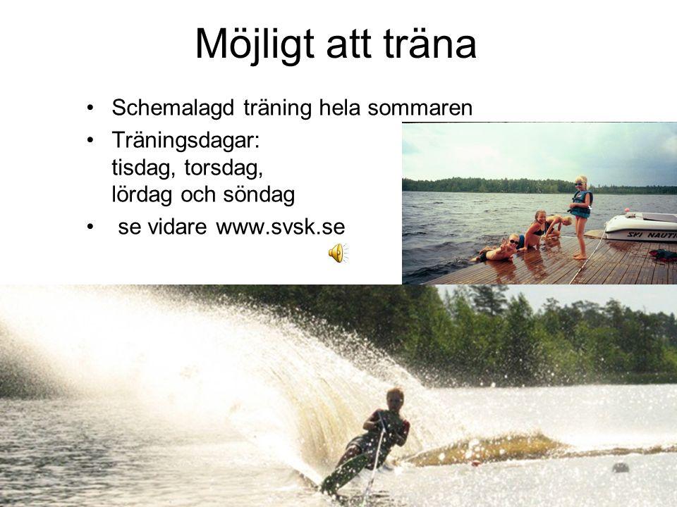 Möjligt att träna Schemalagd träning hela sommaren Träningsdagar: tisdag, torsdag, lördag och söndag se vidare www.svsk.se