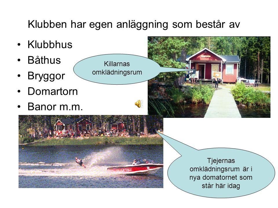 Klubben har egen anläggning som består av Klubbhus Båthus Bryggor Domartorn Banor m.m.