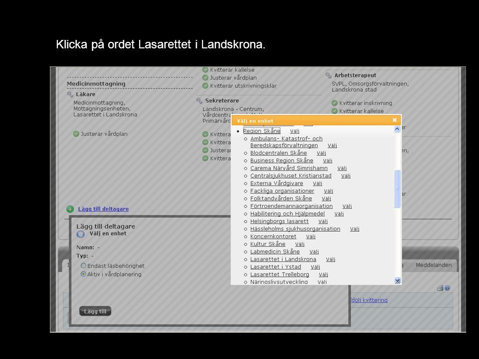 Klicka på ordet Vårdplatsenheten under Lasarettet i Landskrona.