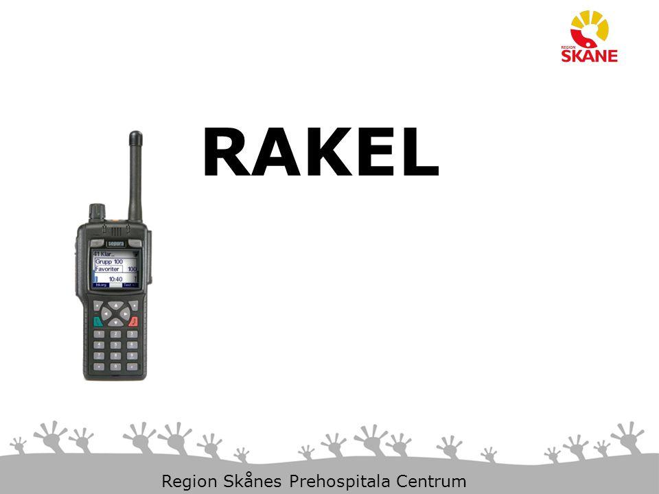 29-Mar-15 Slide 1 Region Skånes Prehospitala Centrum RAKEL