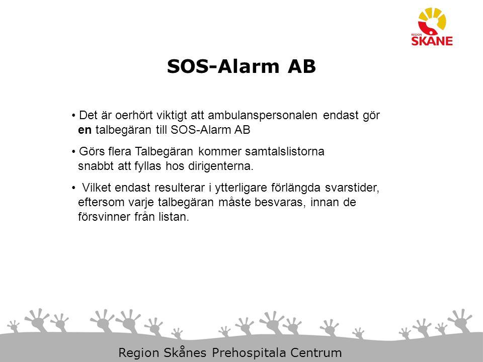 29-Mar-15 Slide 9 Region Skånes Prehospitala Centrum SOS-Alarm AB Det är oerhört viktigt att ambulanspersonalen endast gör en talbegäran till SOS-Alar