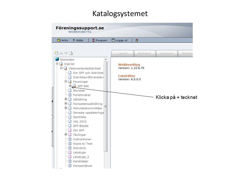 Katalogsystemet Klicka på + tecknet