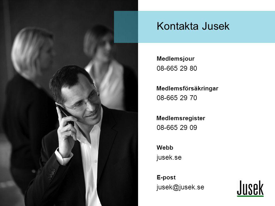 Kontakta Jusek Medlemsjour 08-665 29 80 Medlemsförsäkringar 08-665 29 70 Medlemsregister 08-665 29 09 Webb jusek.se E-post jusek@jusek.se