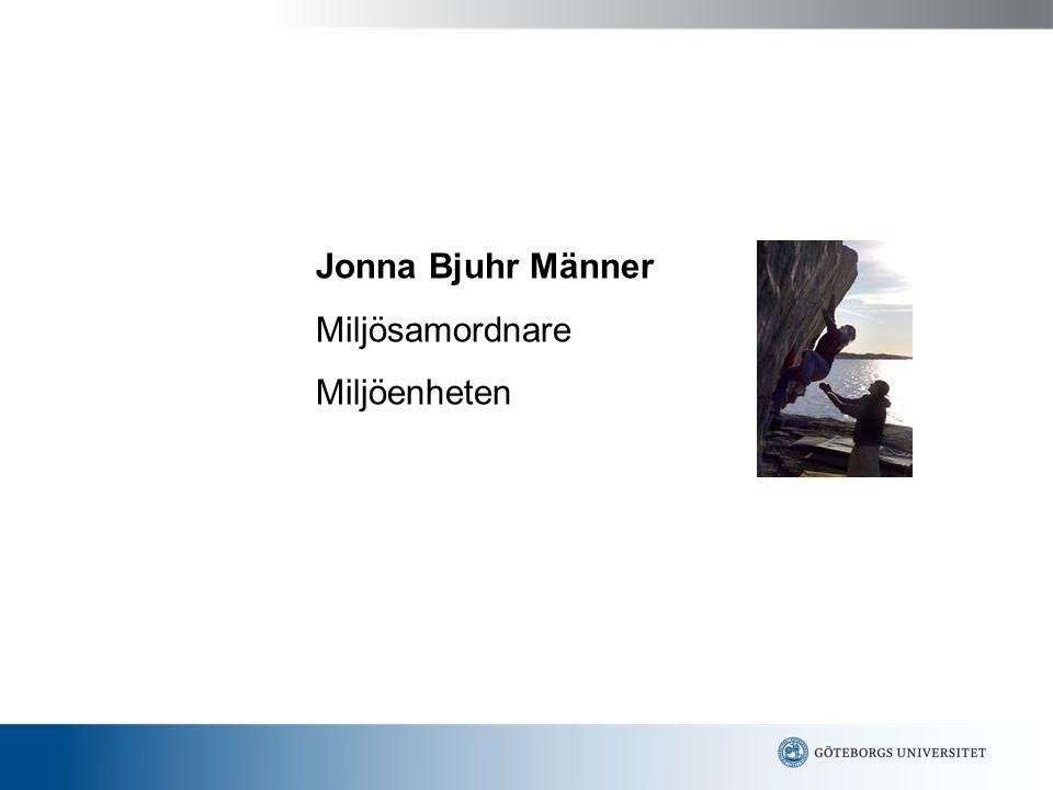 Jonna Bjuhr Männer Miljösamordnare Miljöenheten