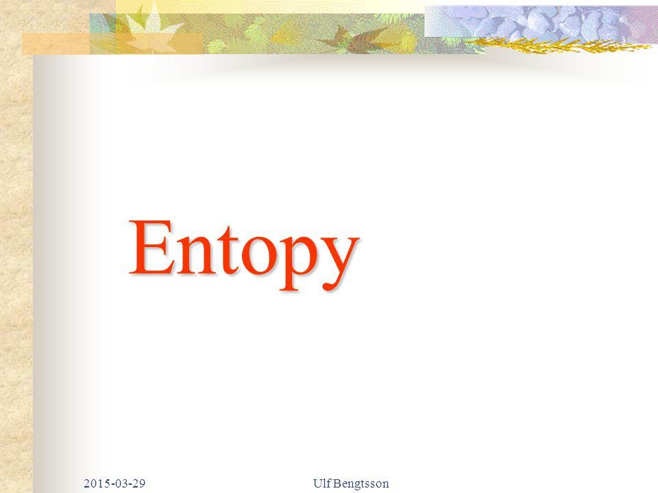 Entopy 2015-03-29Ulf Bengtsson