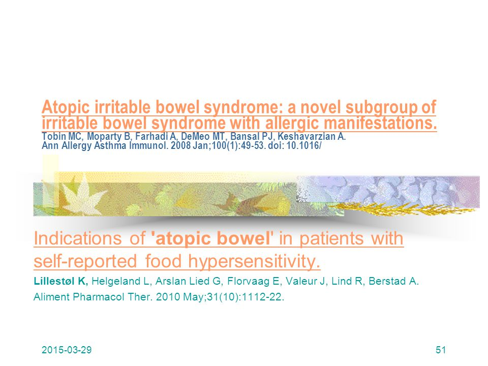 Atopic irritable bowel syndrome: a novel subgroup of irritable bowel syndrome with allergic manifestations. Atopic irritable bowel syndrome: a novel s