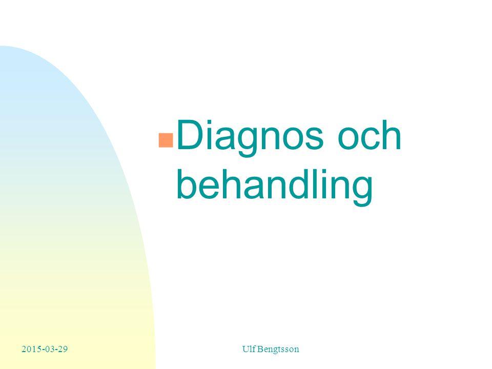 2015-03-29Ulf Bengtsson Diagnos och behandling