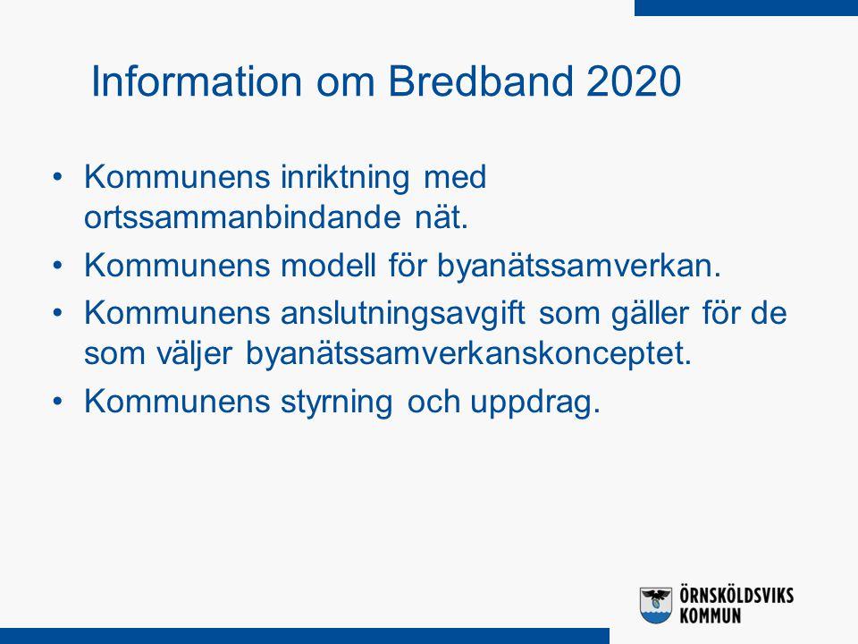 Kommunens inriktning med ortssammanbindande nät. Kommunens modell för byanätssamverkan.